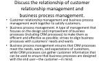 discuss the relationship of customer relationship management and business process management