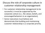 discuss the role of corporate culture in customer relationship management