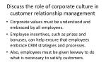 discuss the role of corporate culture in customer relationship management1