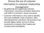 discuss the use of customer information in customer relationship management