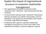 explain the impact of organizational structure on customer relationship management