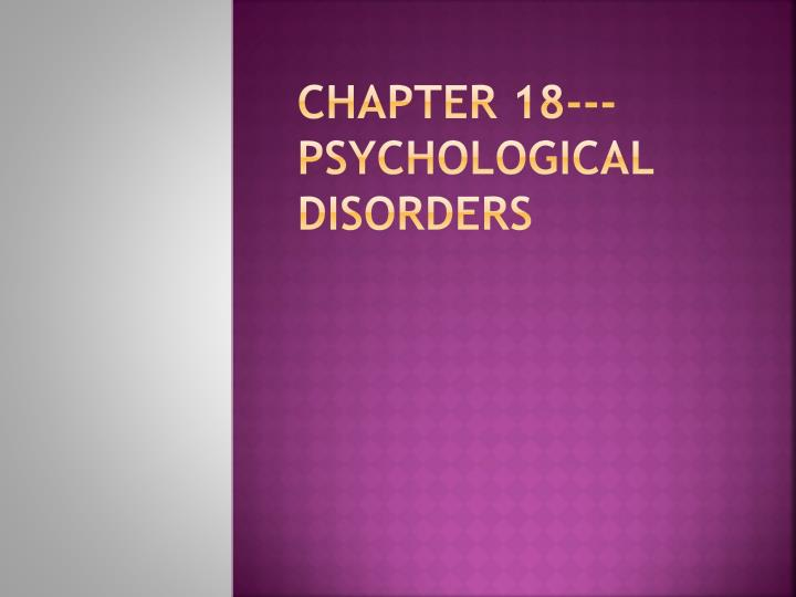 chapter 18 psychological disorders n.