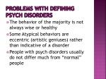 problems with defining psych disorders