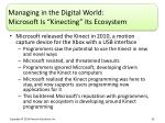 managing in the digital world microsoft is kinecting its ecosystem