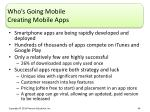 who s going mobile creating mobile apps