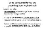 go to college while you are attending apex high school