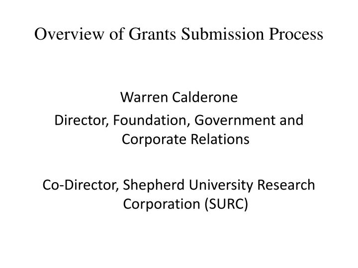 overview of grants submission process n.