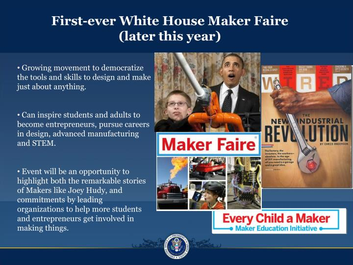 First-ever White House Maker Faire