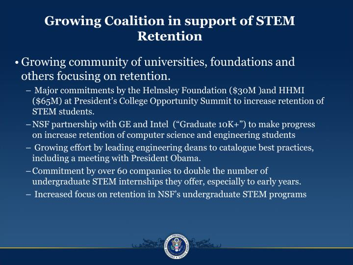 Growing Coalition in support of STEM Retention