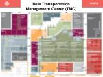 new transportation management center tmc2