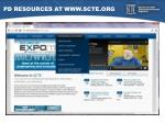 pd resources at www scte org