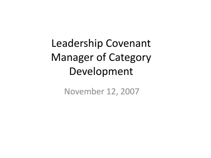 leadership covenant manager of category development n.