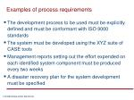examples of process requirements
