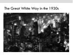 the great white way in the 1930s