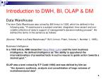 introduction to dwh bi olap dm