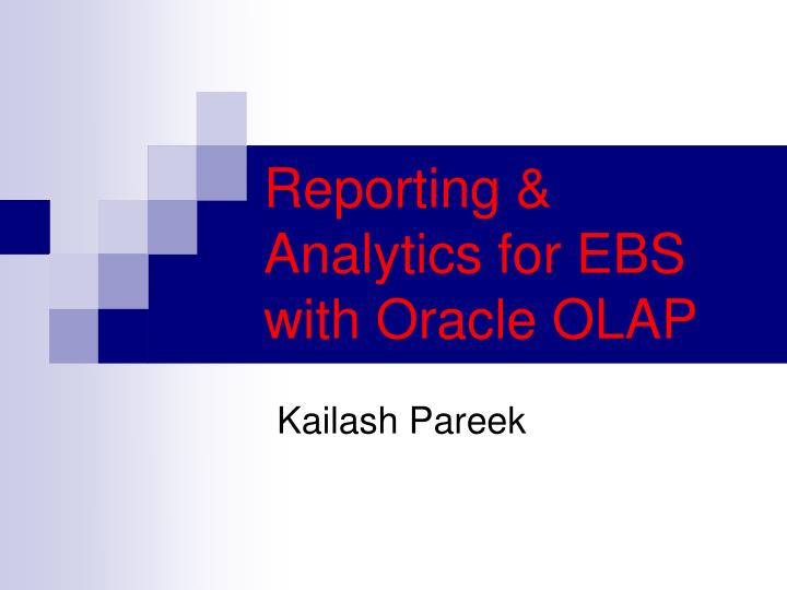 reporting analytics for ebs with oracle olap n.