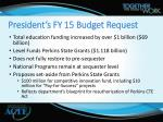 president s fy 15 budget request