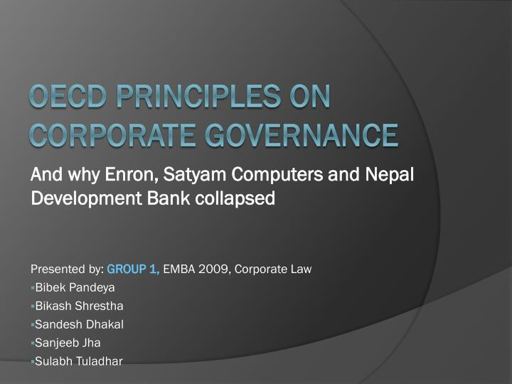 and why enron satyam computers and nepal development bank collapsed n.