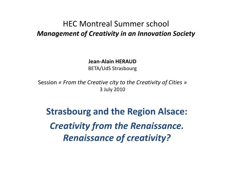 hec montreal summer school management of creativity in an innovation society n.