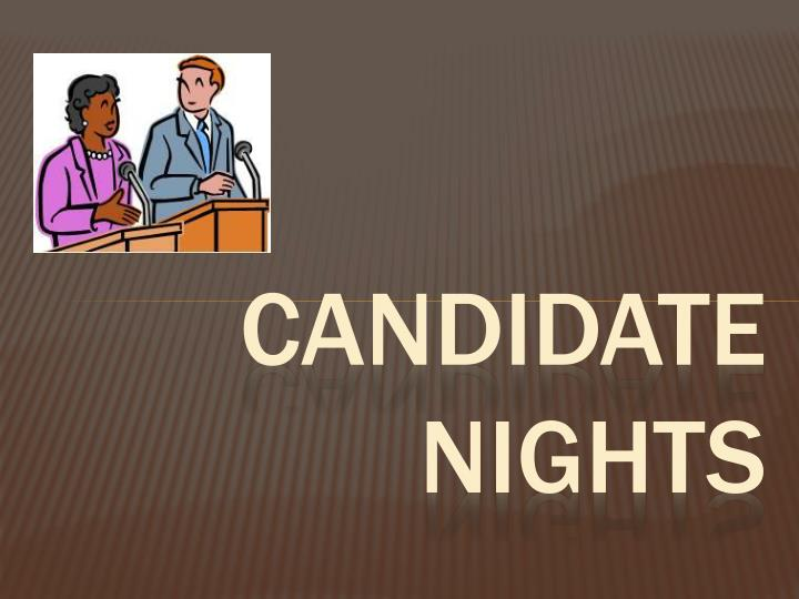 Candidate nights