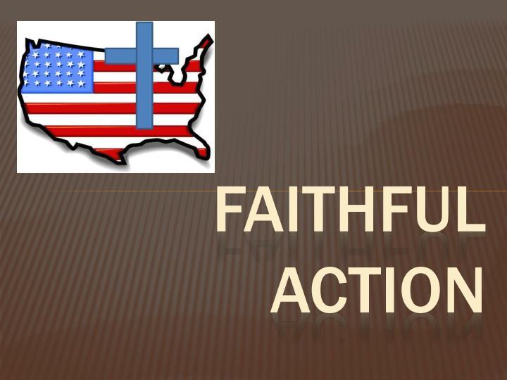 Faithful action