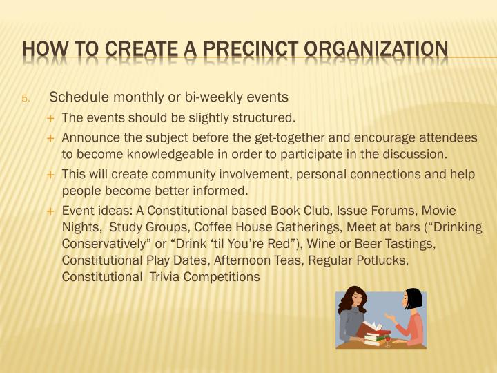 Schedule monthly or bi-weekly events
