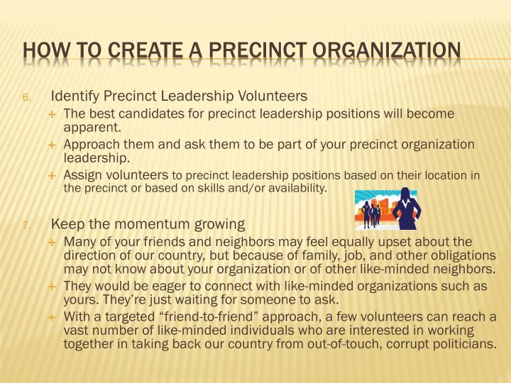 Identify Precinct Leadership Volunteers