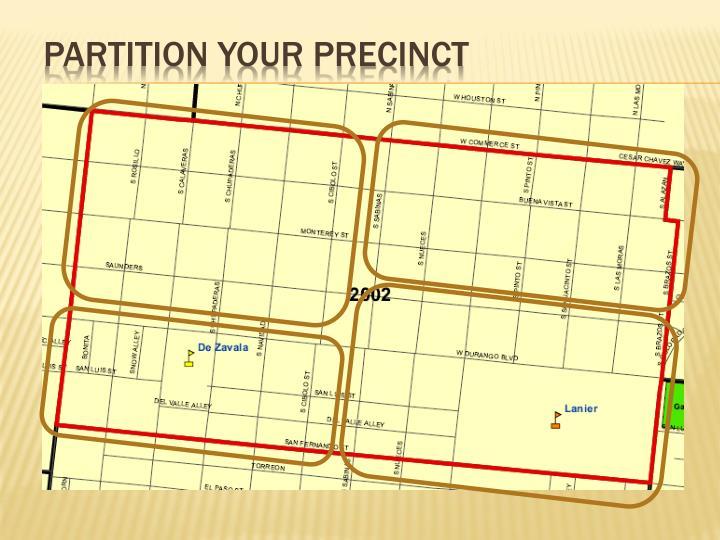Partition Your Precinct