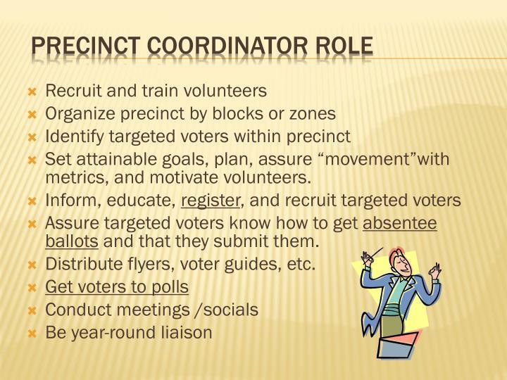 Recruit and train volunteers
