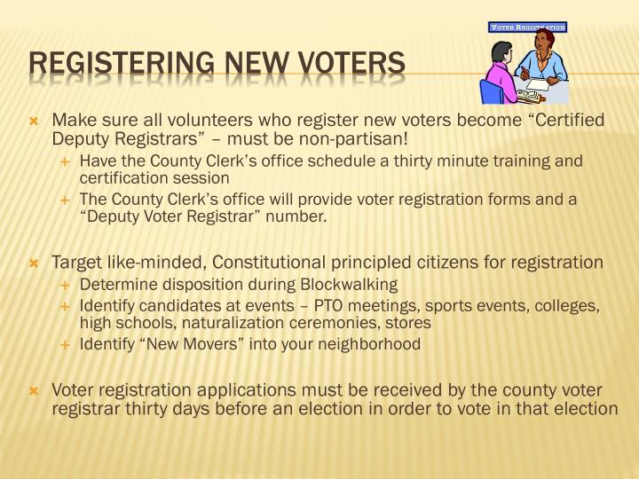 """Make sure all volunteers who register new voters become """"Certified Deputy Registrars"""" – must be non-partisan!"""
