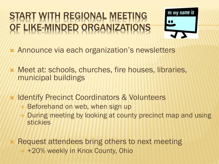 Announce via each organization's newsletters