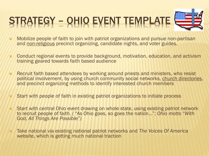 Mobilize people of faith to join with patriot organizations and pursue non-partisan and