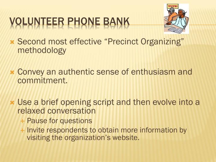 "Second most effective ""Precinct Organizing"" methodology"