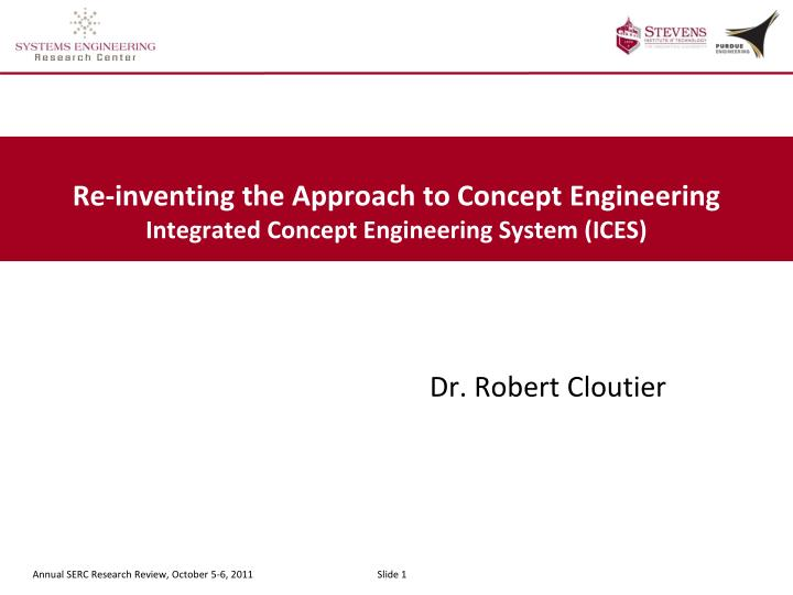 re inventing the approach to concept engineering integrated concept engineering system ices n.