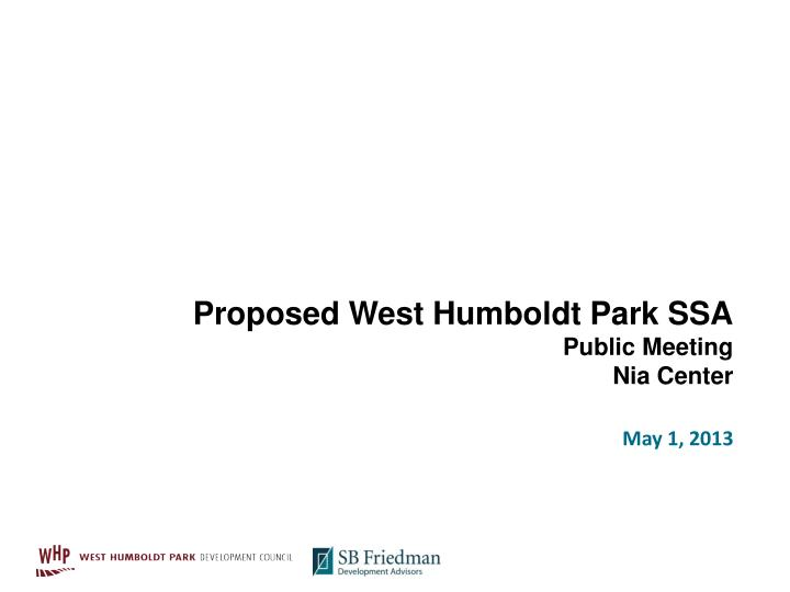 proposed west humboldt park ssa public meeting nia center n.
