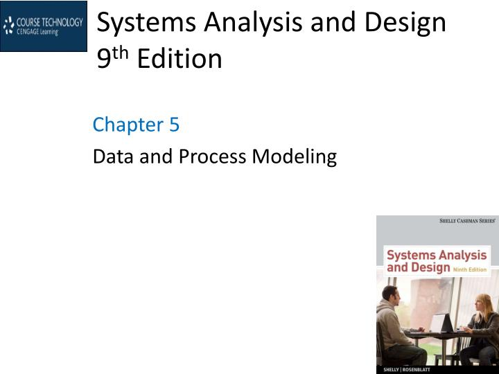 systems analysis and design 9 th edition n.