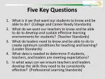 five key questions6