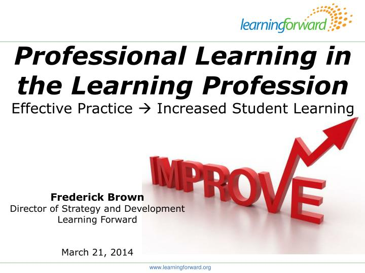 professional learning in the learning profession effective practice increased student learning n.