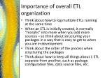 importance of overall etl organization