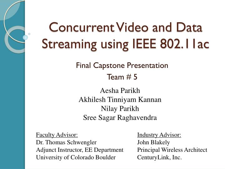 concurrent video and data streaming using ieee 802 11ac n.