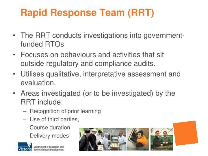 Rapid Response Team (RRT)