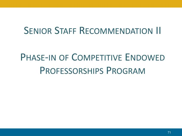 Senior Staff Recommendation II