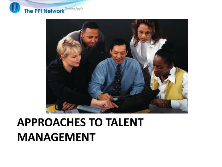 approaches to talent management n.