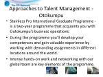 approaches to talent management otokumpu