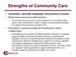 strengths of community care