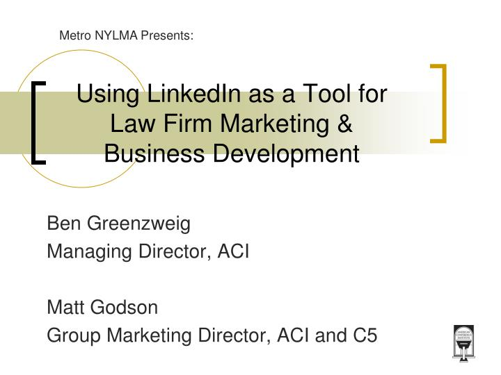 using linkedin as a tool for law firm marketing business development n.