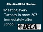 attention deca members