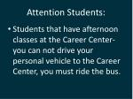 attention students