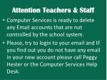 attention teachers staff