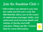 join the sunshine club